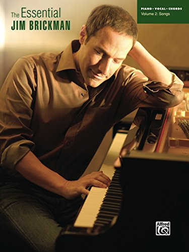 The Essential Jim Brickman, Volume 2: Songs: Piano/Vocal/Chords Sheet Music Songbook Collection (English Edition)