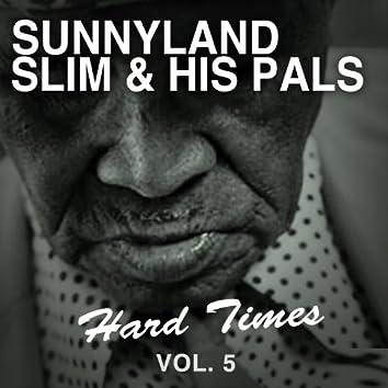 Hard Times, Vol. 5