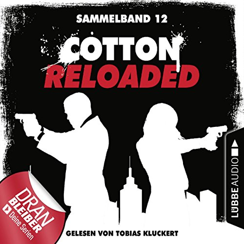 Cotton Reloaded - Sammelband 12 (Cotton Reloaded 34-36) audiobook cover art