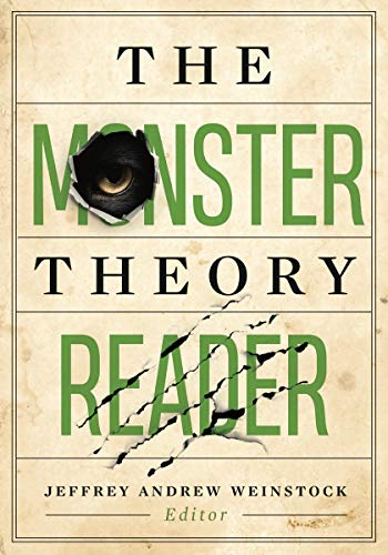 Compare Textbook Prices for The Monster Theory Reader 1 Edition ISBN 9781517905255 by Weinstock, Jeffrey Andrew