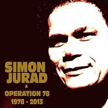 Simon Jurad & Operation 78 (1978-2013)