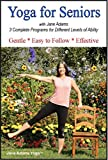 Yoga for Seniors with Jane Adams (2nd edition): Improve Balance,...