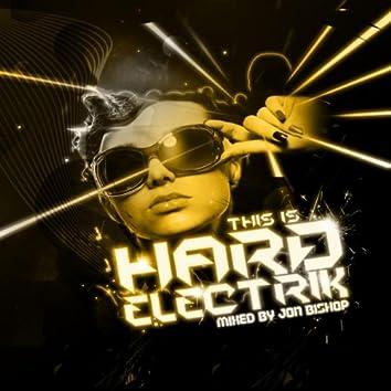 This Is Hard Electrik
