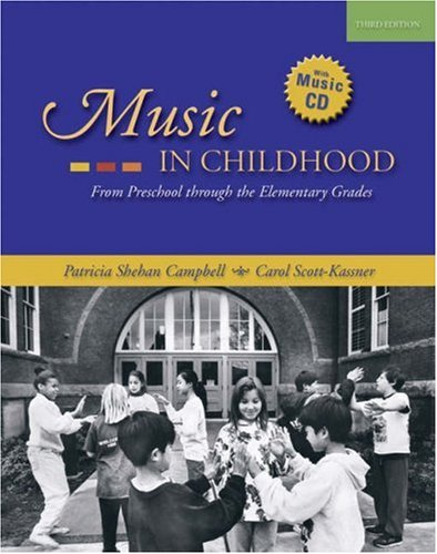 Music In Childhood From Preschool Through The Elementary Grades With Audio Cd