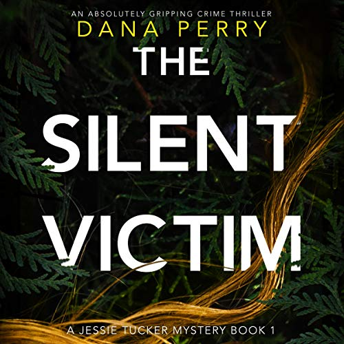 The Silent Victim: An Absolutely Gripping Crime Thriller cover art