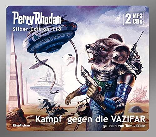 Perry Rhodan Silber Edition 118: Kampf gegen die VAZIFAR (2 MP3-CDs)