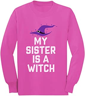 My Sister is a Witch Funny Siblings Halloween Toddler/Kids Long Sleeve T-Shirt
