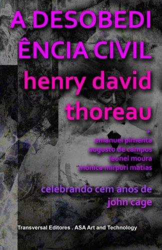A Desobediência Civil: Celebrando Cem Anos de John Cage