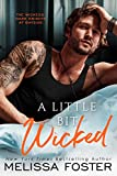 A Little Bit Wicked (The Wickeds: Dark Knights at Bayside Book 1)