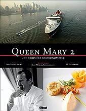 Queen Mary 2: Une croisière gastronomique