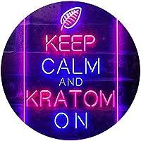 Keep Calm and Kratom on Dual Color LED看板 ネオンプレート サイン 標識 青色 + 赤色 300 x 400mm st6s34-i3213-br