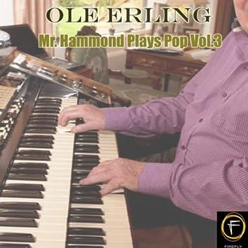 Mr. Hammond Plays Pop, Vol. 3
