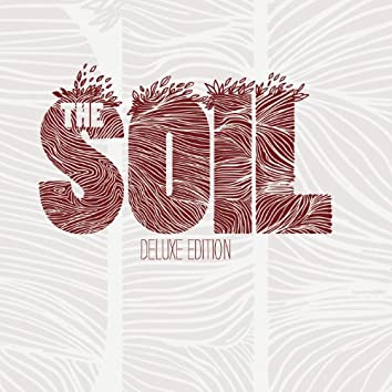 The Soil - Super Deluxe Edition