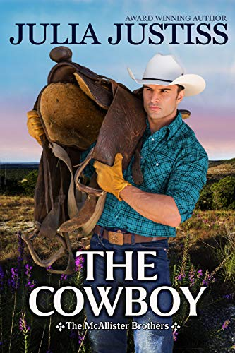 The Cowboy (The McAllister Brothers Book 2)