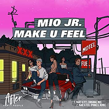 Make U Feel EP
