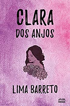 Clara dos Anjos por [Lima Barreto]