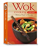 Wok Cooking Made Easy: Delicious Meals in Minutes [Wok Cookbook, Over 60 Recipes] (Learn To Cook...