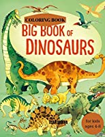 BIG BOOK of DINOSAURS, Dinosaurs Coloring Book for kids 4-8