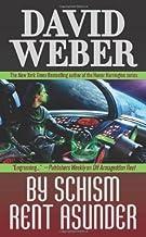 By Schism Rent Asunder (Safehold 2) by David Weber (2009-06-01)