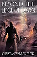 Beyond the Edge of Dawn (The Histories of Malweir)
