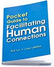 Pocket Guide to Facilitating Human Connections by Chad Littlefield and Rod Lee Psychology Education Self-Improvement Liter...