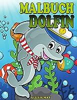 Delfin Malbuch: Niedliche Delphin Faerbung Buch fuer Kleinkind, Jugendliche, Jungen, Maedchen, Kinder