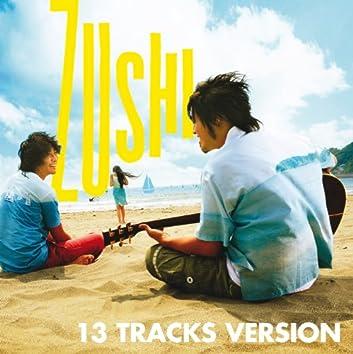 ZUSHI(13 TRACKS VERSION)