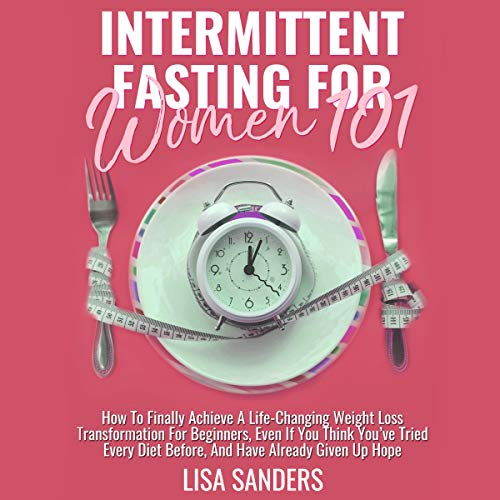 Intermittent Fasting for Women 101 audiobook cover art