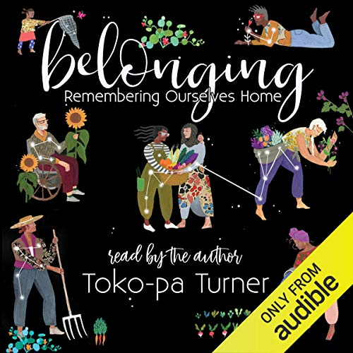 Diseño de la portada del título Belonging: Remembering Ourselves Home