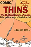 THINS: The Hidden History of Japan (The reading order of English-style) (English Edition)
