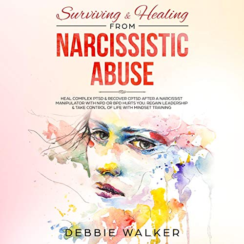 Surviving & Healing from Narcissistic Abuse cover art
