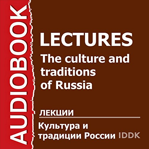 The Culture and Traditions of Russia [Russian Edition] audiobook cover art