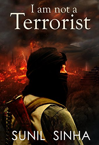 I am not a Terrorist (English Edition)