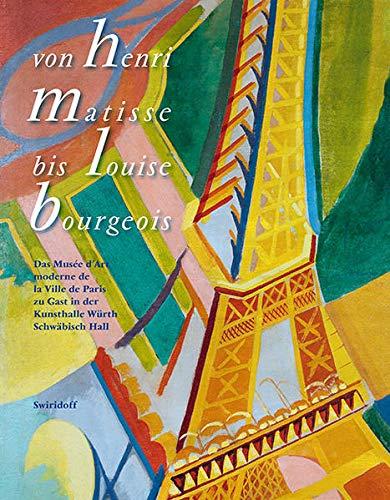 Von Henri Matisse bis Louise Bourgeois: Das Musée d'Art moderne de la Ville de Paris zu Gast in der Kunsthalle Würth