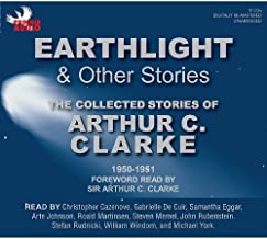 Earthlight and Other Stories: The Collected Stories of Arthur C. Clarke, 1950-1951