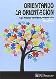 Orientando la orientación: 4.1 (Fundació Carme Vidal Xifre de Neuropsicopedagogia)