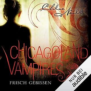 Frisch gebissen     Chicagoland Vampires 1              Autor:                                                                                                                                 Chloe Neill                               Sprecher:                                                                                                                                 Elena Wilms                      Spieldauer: 12 Std. und 57 Min.     872 Bewertungen     Gesamt 4,5