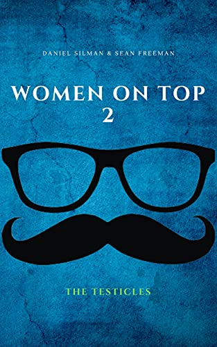 Women on Top 2: The Testicles (The Dud Wimpole Saga) (English Edition)