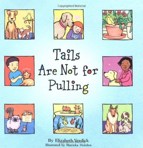 Download Tails Are Not for Pulling (Ages 4-7) (Best Behavior Series) (English Edition) B002ACONGI