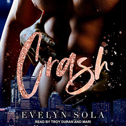 Crash Audiobook By Evelyn Sola cover art