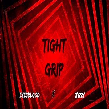 Tight Grip (feat. Eyesblood)
