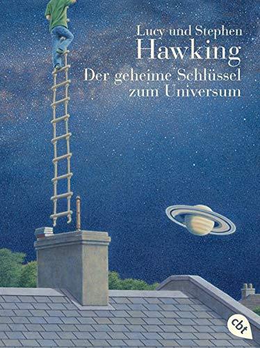 """Der geheime Schlüssel zum Universum: Mit Infokästen über die wichtigsten astronomischen Begriffe, atemberaubenden Fotos und zahlreichen ... """"Universum""""-Reihe (Kinderbücher), Band 1)"""