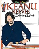 Keanu Reeves Coloring Book: Relax And Color Fun And Easy Coloring Pages Of The Movie Star – John Wick Images, A Kid And Adult Gift Idea: 2