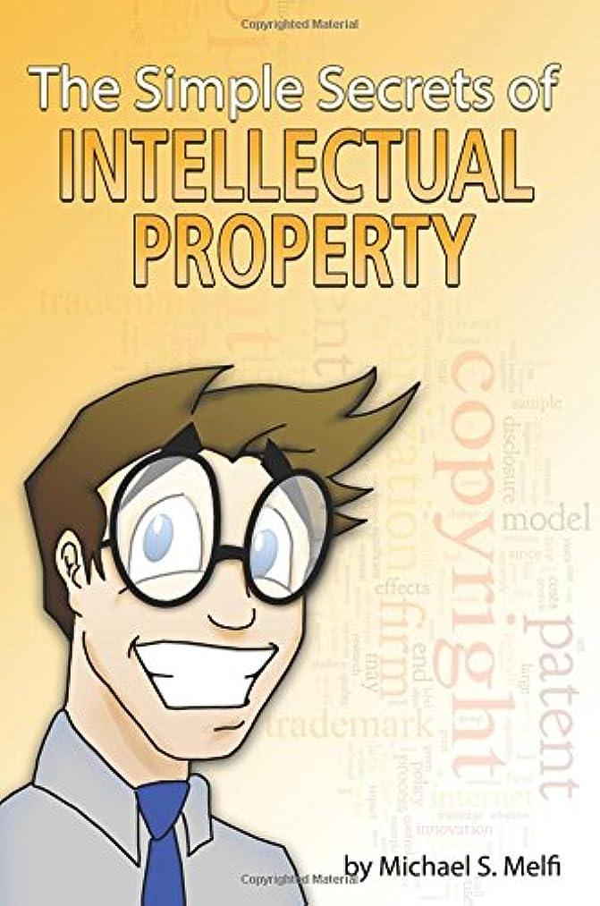 Simple Secrets of Intellectual Property - B&W