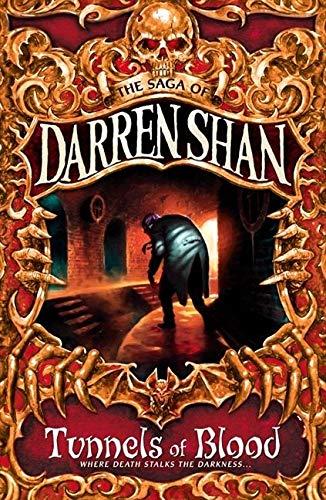 Tunnels of Blood: Book 3 (The Saga of Darren Shan)