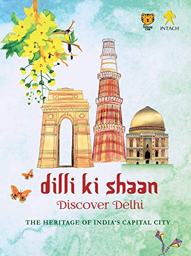 Dilli ki Shaan: Discover Delhi (English Edition)