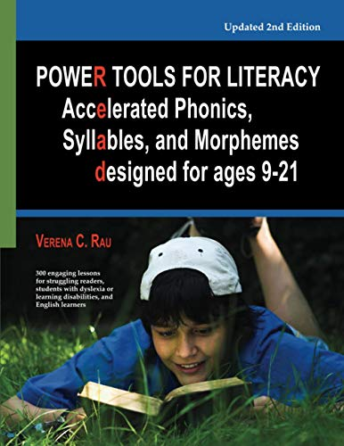 Compare Textbook Prices for Power Tools for Literacy: Accelerated Phonics, Syllables and Morphemes designed for ages 9-21  ISBN 9780979092527 by Rau, Mrs Verena C