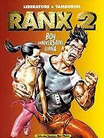 Ranxerox, tome 2 - Bon anniversaire Lubna de Stefano Tamburini