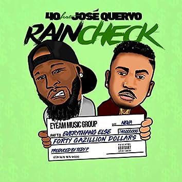 Rain Check (feat. Jose Quervo)