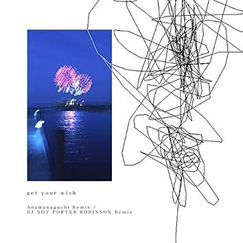 Get Your Wish (Remixes)
